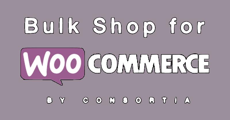 Bulk Shop pour WooCommerce